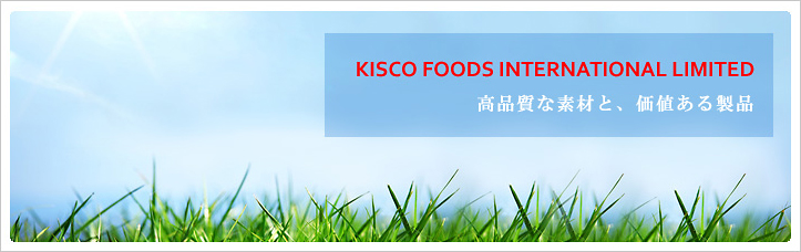 KISCO FOODS INTERNATIONAL LIMITED
